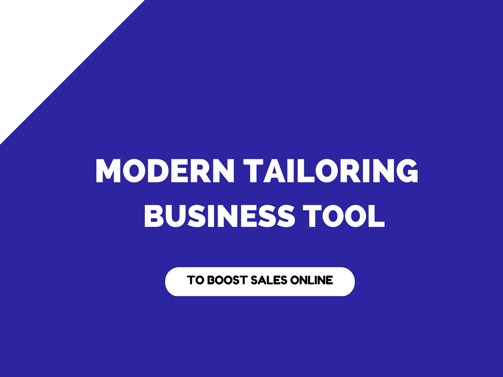 Modern tailoring business tool of the Year !