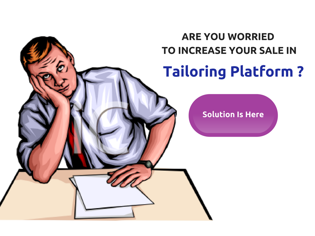 Tailors can start their own online tailoring business with less investment. How ?