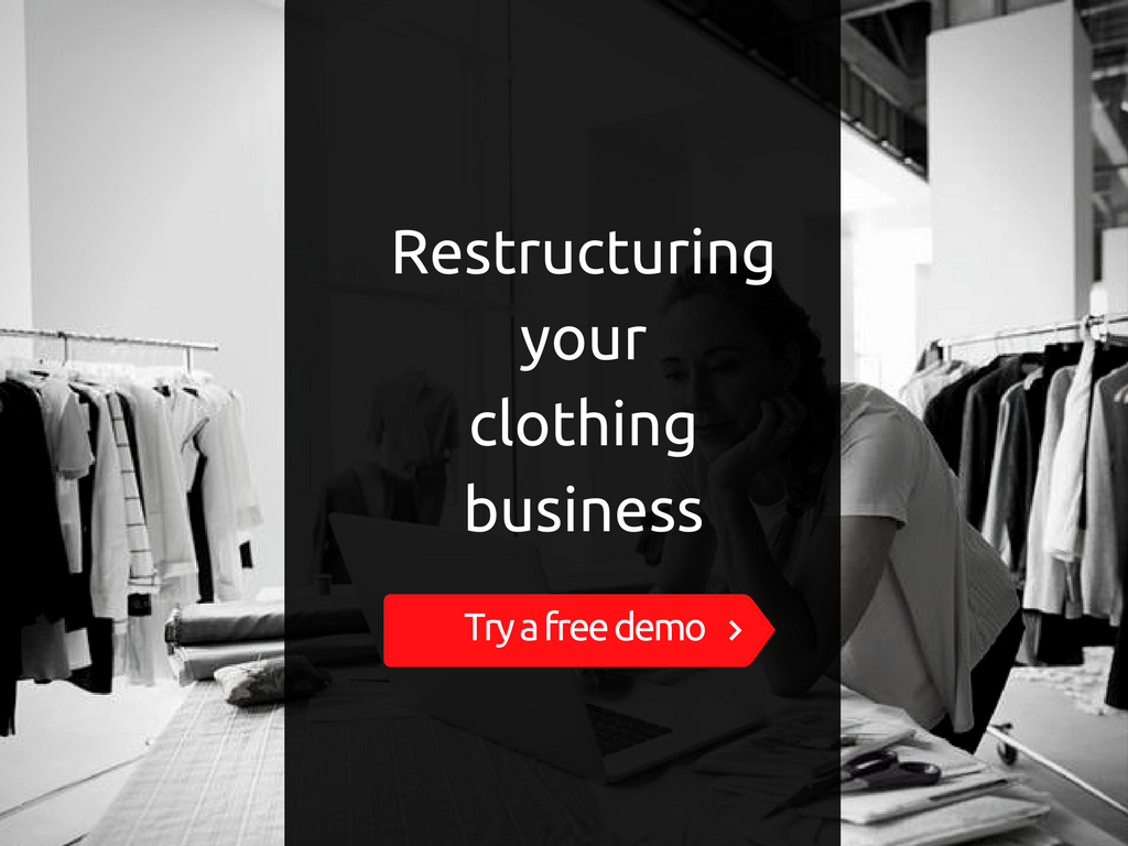 How to restructure your clothing business store?