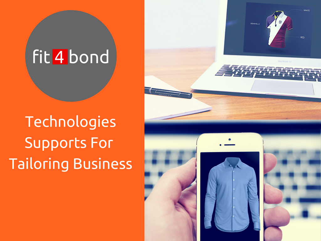 Discover the latest technology support to develop online tailoring business !