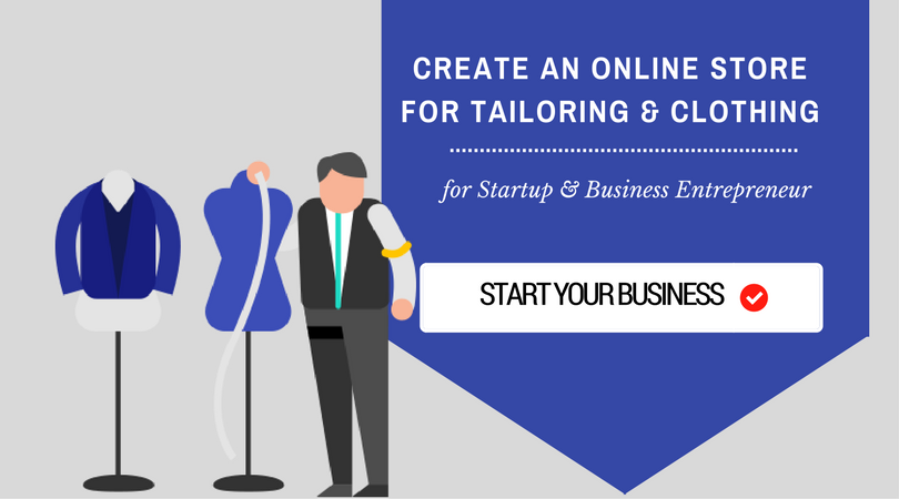 How to start the custom tailoring business in online ? How clothes designing software works better to grow?