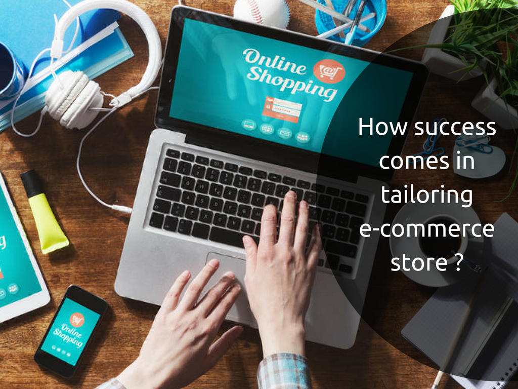 How to create tailoring ecommerce store with success elements ?