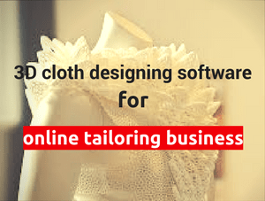 Demand for 3D cloth designing Software is increasing In the Market - why?