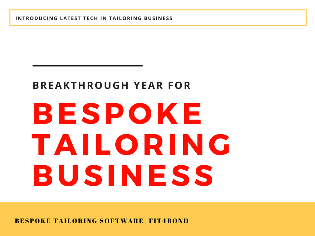 2018 will be a breakthrough year for starting an online bespoke tailoring business – How?