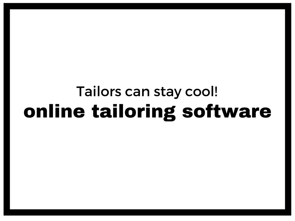 Choosing a Hot online tailoring software may Leave tailors Cool – Is it so ?